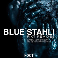 Blue Stahli FiXT ReMixes with 1st Place winning remix by TweakerRay