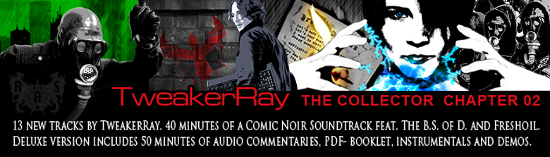 TweakerRay - The Collector Chapter 02 RELEASE: 15.08.2012